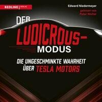 Der Ludicrous-Modus - Edward Niedermeyer
