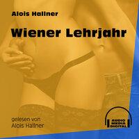 Wiener Lehrjahr - Alois Hallner