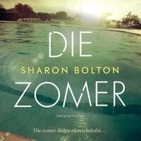 Die zomer - Sharon Bolton