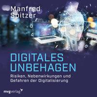 Digitales Unbehagen - Manfred Spitzer