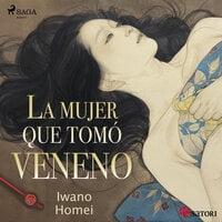 La mujer que tomó veneno - Iwano Tomei