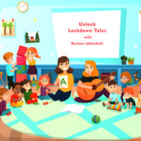 UNLOCK Lockdown Tales - Rashmi Abhisheki