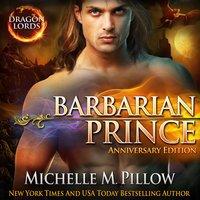 Barbarian Prince: A Qurilixen World Novel (Anniversary Edition)