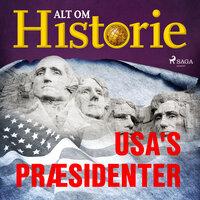 USA's præsidenter - Alt Om Historie