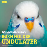 Børn holder undulater - Jørgen Liljensøe