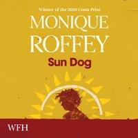 Sun Dog - Monique Roffey