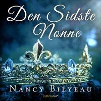 Den sidste nonne - Nancy Bilyeau