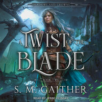 A Twist of the Blade - S.M. Gaither