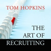 The Art of Recruiting - Tom Hopkins