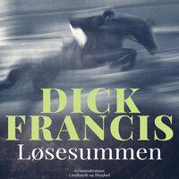Løsesummen - Dick Francis