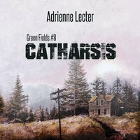 Catharsis - Adrienne Lecter