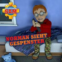 Feuerwehrmann Sam: Norman sieht Gespenster - Stefan Eckel