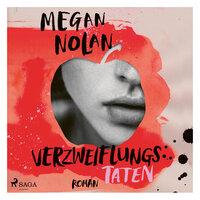 Verzweiflungstaten - Megan Nolan