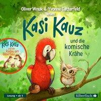 Kasi Kauz und die komische Krähe - Oliver Wnuk