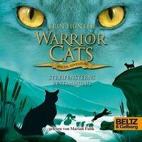 Warrior Cats - Special Adventure: Streifensterns Bestimmung