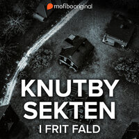 Knutbysekten - I frit fald - Lars Olof Lampers