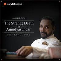 The Strange Death of Anindyasundar - Anish Deb