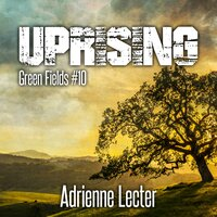 Uprising - Adrienne Lecter