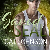 Saved by a SEAL - Cat Johnson