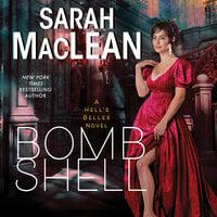 Bombshell: A Hell's Belles Novel - Sarah MacLean