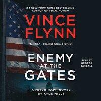 Enemy at the Gates - Vince Flynn, Kyle Mills