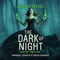 The Dark of Night - Jason LaVelle