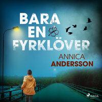 Bara en fyrklöver - Annica Andersson