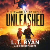 Unleashed - Gregory Scott, L. T. Ryan