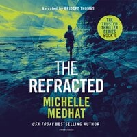 The Refracted - Michelle Medhat