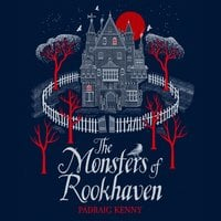 The Monsters of Rookhaven - Pádraig Kenny
