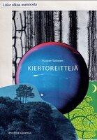 Kiertoreittejä: Runoja tietoisuudesta - Kasper Salonen