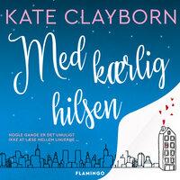Med kærlig hilsen - Kate Clayborn
