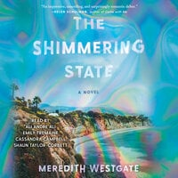 The Shimmering State: A Novel - Meredith Westgate