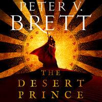 The Desert Prince - Peter V. Brett