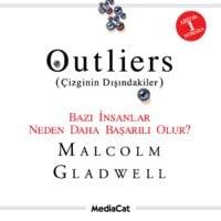 Outliers (Çizginin Dışındakiler) - Bazı İnsanlar Neden Daha Başarılı Olur? - Malcolm Gladwell