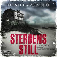 Sterbensstill - Daniela Arnold