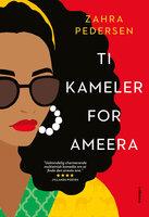 Ti kameler for Ameera - Zahra Pedersen