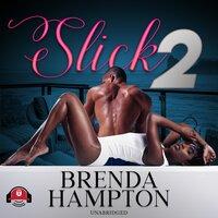Slick 2 - Brenda Hampton