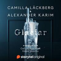 Glaciar - Camilla Läckberg, Alexander Karim