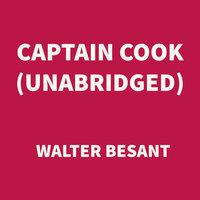 Captain Cook - Walter Besant