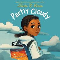 Partly Cloudy - Tanita S. Davis