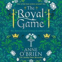 The Royal Game - Anne O'Brien
