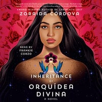 The Inheritance of Orquídea Divina - Zoraida Cordova