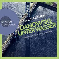 Danowski: Unter Wasser - Till Raether