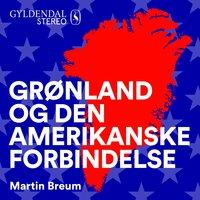 Grønland og den amerikanske forbindelse