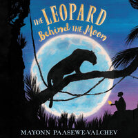 The Leopard Behind the Moon - Mayonn Paasewe-Valchev