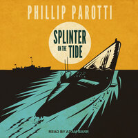 Splinter on the Tide - Phillip Parotti