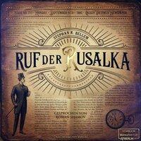 Ruf der Rusalka - Stephan R. Bellem