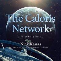 The Caloris Network - Nick Kanas