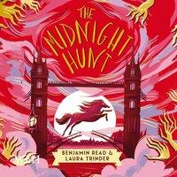 The Midnight Hunt - Laura Trinder, Benjamin Read